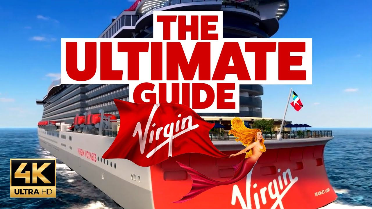 The ULTIMATE guide to Virgin Voyages Cruise Line