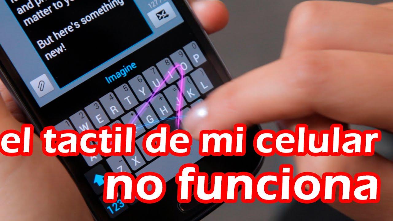 el tactil de mi telefono celular no funciona diagnostico