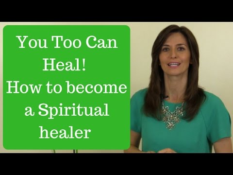 Spiritual Healing To Heal Yourself And Others