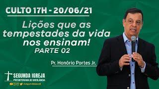 Culto de Celebração - 20/06/2021 - 17h - Pr. Honório Portes Jr.