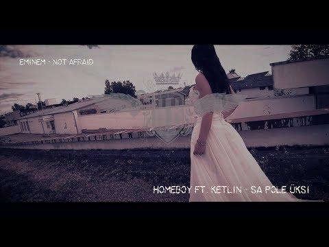 Homeboy ft. Ketlin - Sa pole üksi
