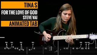 TINA S - FOR THE LOVE OF GOD - Guitar Cover Steve Vai lesson tab - How to play