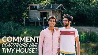 42: Construire Sa Propre Tiny House À 20 Ans! Le Projet Du Début à La Fin.