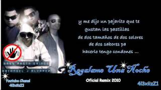 Regalame una noche remix - Arcangel J Alvarez Baby rasta y Gringo ♪♫