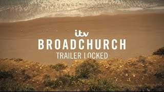 Broadchurch Trailer Unlocked