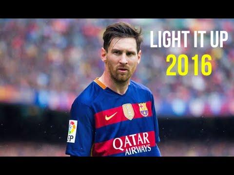 Lionel Messi Light It Up Skills And Goals 2016
