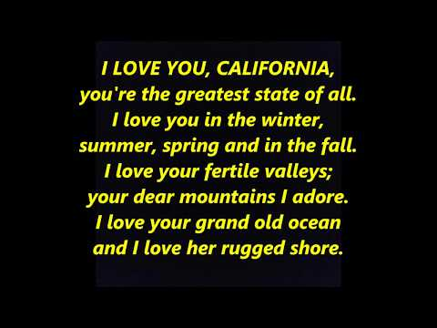 I LOVE YOU CALIFORNIA (fast) OFFICIAL STATE ANTHEM HYMN LYRICS WORDS BEST TOP  SING ALONG SONGS