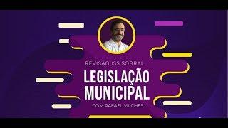 [REVISÃO ISS SOBRAL] Legislação Municipal com Rafael Vilches