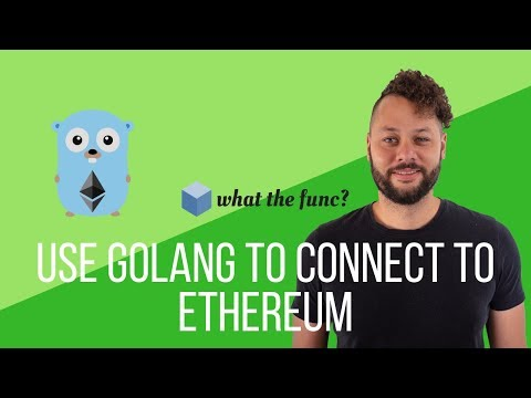Use Golang To Connect To Ethereum