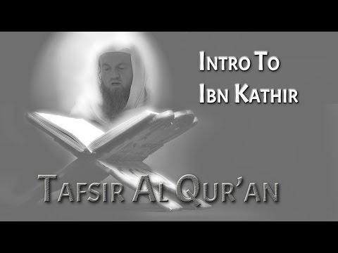 TAFSIR | INTRO TO IBN KATHIR | IMAM WASIM KEMPSON