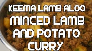 Minced Lamb & Potato Curry Recipe - Indian Aloo Qeema Keema قیمه آلو