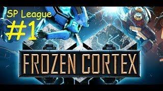 Lets Play Frozen Cortex SP League #1