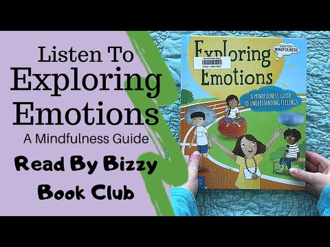 Read Aloud Of Exploring Emotions | Teaching Children Mindfulness