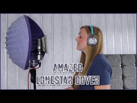 Amazed | Lonestar Cover by Chloe Boulton