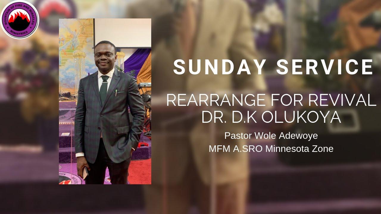 Rearrange for Revival- Sunday Service, Pst  Wole Adewoye, DR  Olukoya