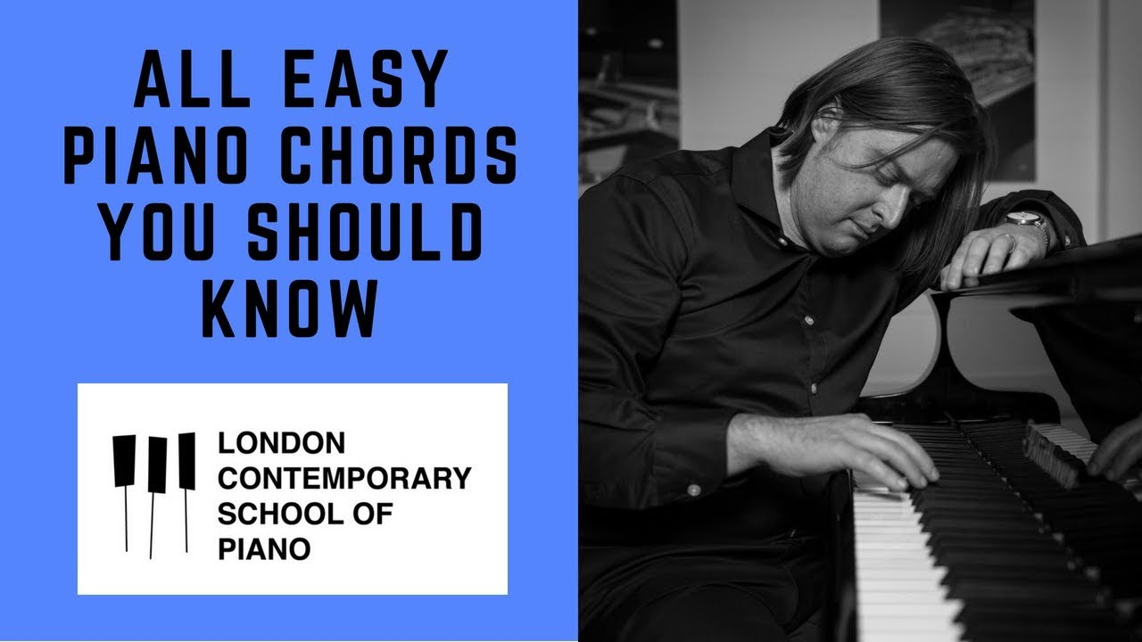 ALL 7 EASY PIANO CHORDS - Contemporary School of Piano