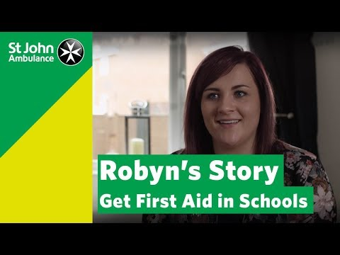 Every Child a Lifesaver - Robyn's Story   Get First Aid in Schools