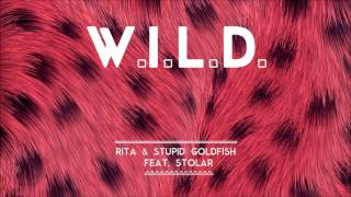 rita stupid goldfish feat stolar wild dirty soul music