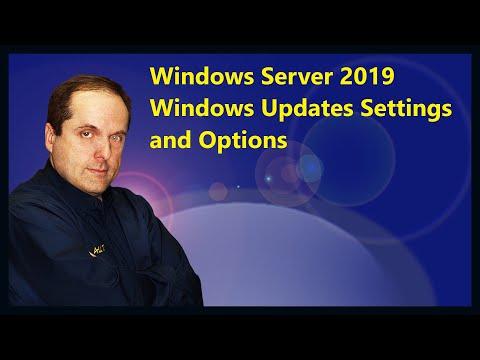 Windows Server 2019 Windows Updates Settings and Options