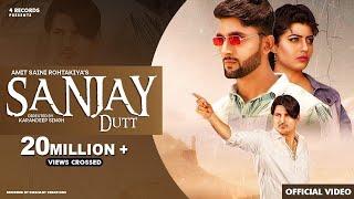 Sanjay Dutt | Amit Saini Rohtakiya | Sonika Singh | New Haryanvi Songs Haryanavi 2020 | Ajit Jangra