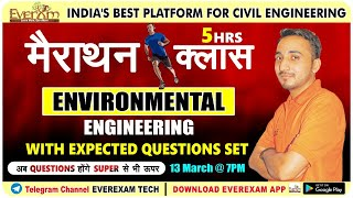 ENVIRONMENTAL ENGINEERING MARATHON CLASS WITH EXPECTED QUESTIONS SET | 7:00 PM