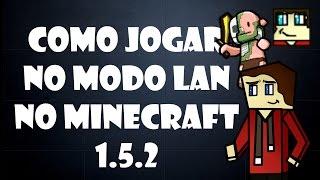 Como jogar no Multiplayer no Minecraft 1.5.2