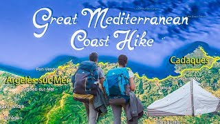 Great Mediterranean Coast Hike | From Occitanie in France to Costa Brava in Spain