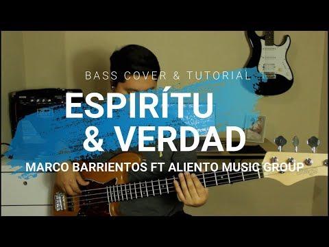 Espíritu Y Verdad [Marco Barrientos Ft Aliento Music Group] - Bass Cover & Tutorial
