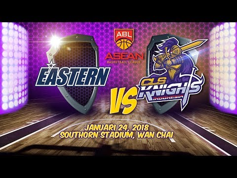 Eastern Hong Kong VS CLS Knights Indonesia | ABL 2017 - 2018
