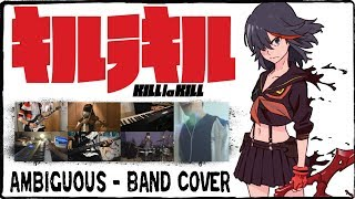 Repeat youtube video 【Kill la Kill OP2】Ambiguous【コラボしました】 Band Cover