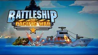 Pasifik Deniz Savaşları Oyunu part 2 - Battleship of Pacific War - Tniy Lab Games - Bıcr Funy Games