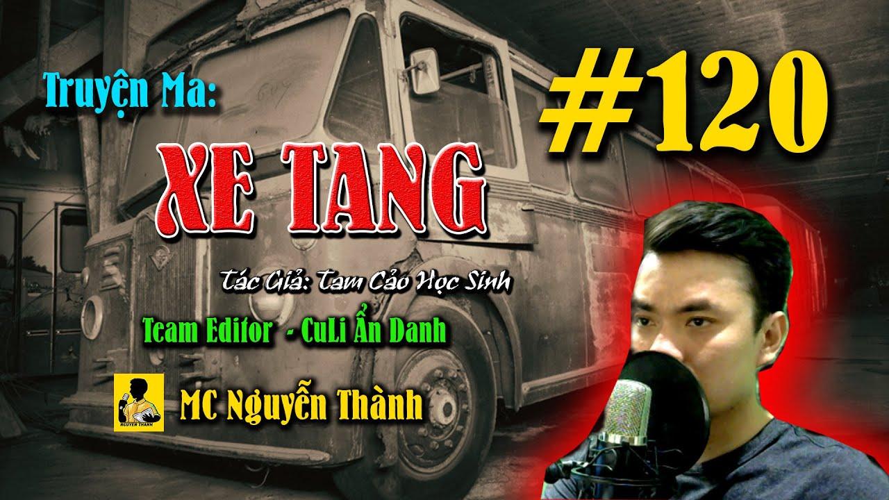 Truyện Ma Xe Bus Số 14   #120 LẠI NGƯỜI MỚI ĐẾN GIÚP ĐỠ   MC Nguyễn Thành