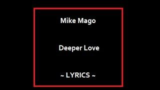 Mike Mago Deeper Love Lyrics