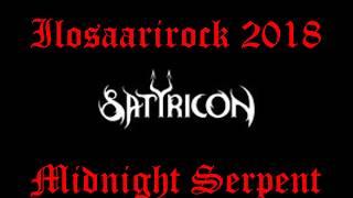 Satyricon@Ilosaarirock 2018-Midnight Serpent