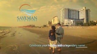 Sayeman Beach Resort, Cox's Bazar TVC