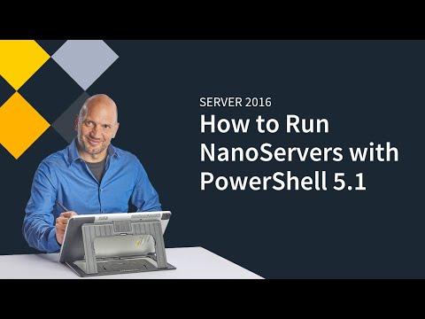 Running NanoServers  on Server 2016 with PowerShell 5.1