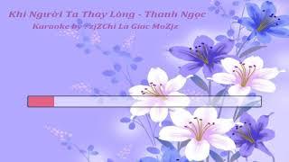 Karaoke Khi Nguoi Ta Thay Long Thanh Ngoc