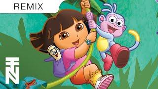 Dora The Explorer (Trap Remix)