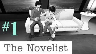 The Novelist - FAMILY ISSUES& Nice House! #1 (Let