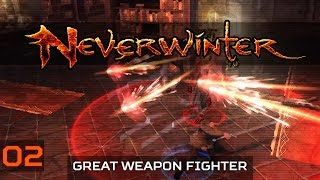 Neverwinter: Underdark #2 | Great Weapon Fighter Gameplay | Free to Play MMO | Let