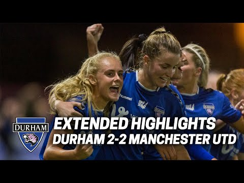 EXTENDED HIGHLIGHTS: Durham 2-2 Manchester United