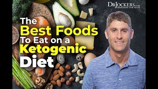The Best Foods to Eat on a Ketogenic Diet