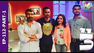 Onnum Onnum Moonu I Ep 112 Part - 1 with Asif Ali, Adil Ibrahim & VK Prakash I Mazhavil Manorama