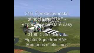 310. Czechoslovakia Fighter Squadron RAF - Memorial video ♥