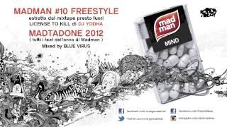 MADMAN - #10 FREESTYLE +  MADTADONE 2012 (TUTTI I FEAT)