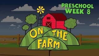 On The Farm Preschool Week 8
