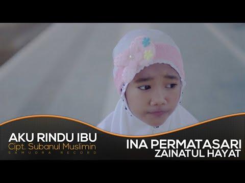 Zaintaul Hayat (INA) - Aku Rindu Ibu (Official Music Video)