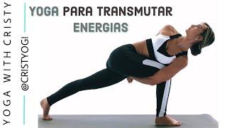 Yoga para Transmutar Energias