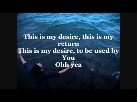 Jeremy Camp: My Desire Lyrics