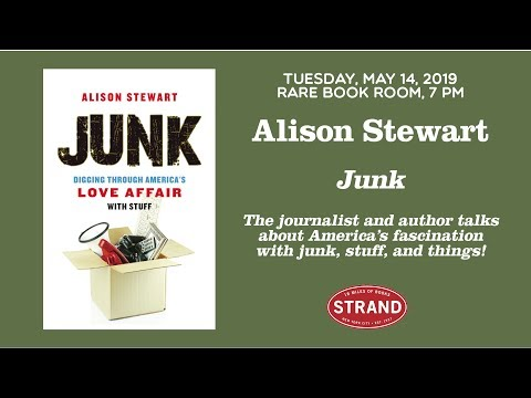 alison-stewart-|-junk:-digging-through-america's-love-affair-with-stuff